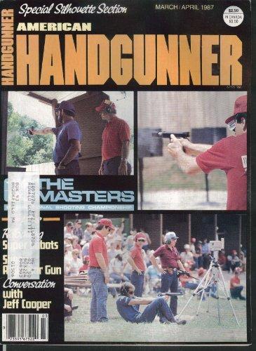 American Handgunner Bonanza Co Ax Press Silhouette  32 20 Jeff Cooper 3 4 1987