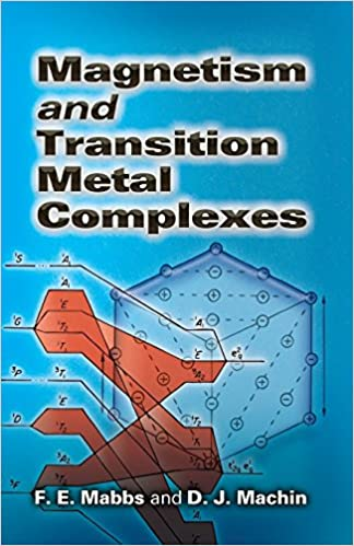 Book Magnetism and Transition Metal Complexes (Dover Books on Chemistry) by F. E. Mabbs, D. J. Machin (2008)