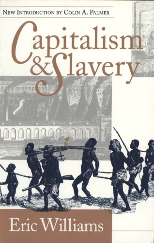 Review of Capitalism and Slavery by Eric Williams
