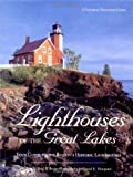 img - for Lighthouses of the Great Lakes: Your Guide to the Region's Historic Lighthouses (Pictorial Discovery Guide) by Todd R Berger (2002-09-12) book / textbook / text book
