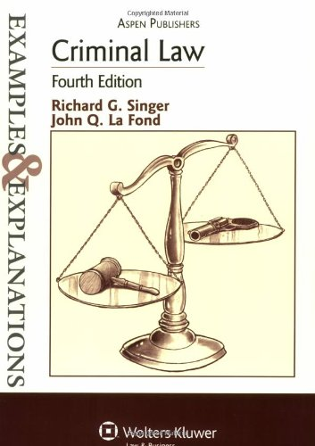 Criminal Law (The Examples & Explanations Series), 4e