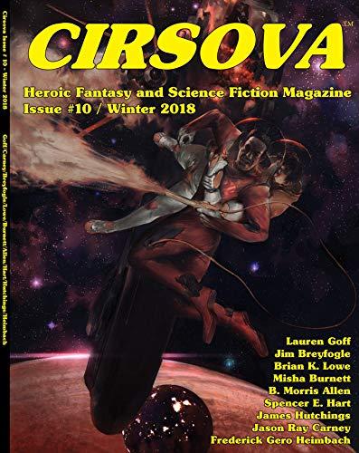 Cirsova #10: Heroic Fantasy and Science Fiction Magazine
