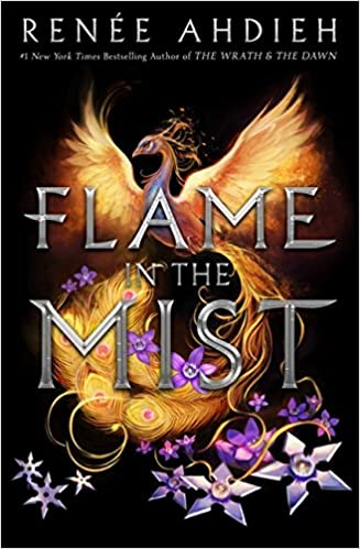Flame in the Mist: Amazon.es: Renee Ahdieh: Libros en idiomas extranjeros
