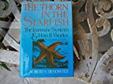 A Thorn in the Starfish, Robert S. Desowitz, 0393024350