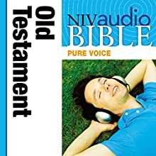 NIV, Audio Bible, Pure Voice: Old Testament, Audio Download Audiobook by Zondervan Narrated by full cast