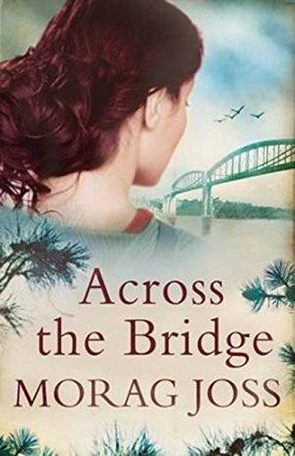 Download Across the Bridge. Morag Joss ebook