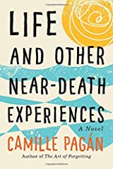 Life and Other Near-Death Experiences by Camille Pag??n (2015-11-01) Hardcover