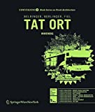 img - for TAT ORT (Consequence Book Series on Fresh Architecture) (German Edition) book / textbook / text book