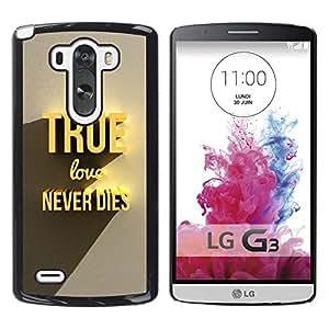 Qstar Arte & diseño plástico duro Fundas Cover Cubre Hard Case Cover para LG G3 D855 D850 D851 ( True Gold Love Dies Never 3D Text)
