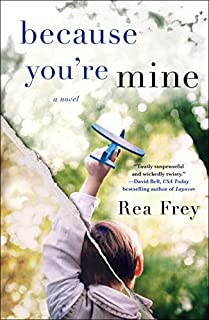 Book Cover: Because You're Mine: A Novel