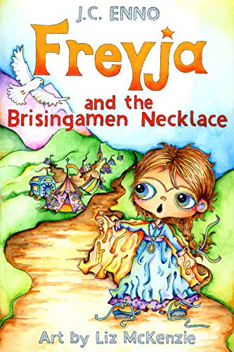 Freyja and the Brisingamen Necklace (The Codex Freyja Series Book 1)