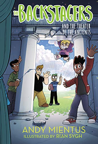 The Backstagers and the Theater of the Ancients (Backstagers #2) ()