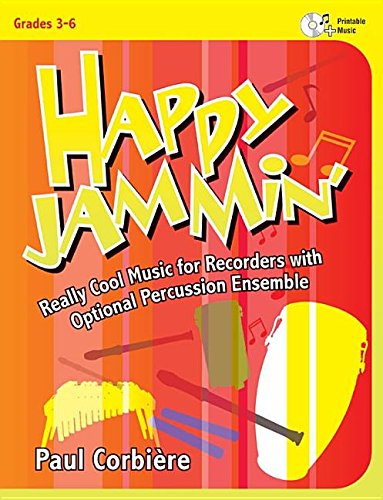 Happy Jammin': Really Cool Music for Recorders with Optional Percussion (Optional Percussion)