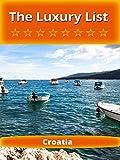 The Luxury List - Croatia