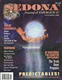 img - for Sedona: Journal of Emergence (November 1998) Energy of Love Is Truth; End of the Time Trap; Portals of Transformation; Penguins: Humorous Mathematicians; Reframing Our False Beliefs; Power of the Spoken Word; The Longing for Soulmate; The Herb Patch book / textbook / text book