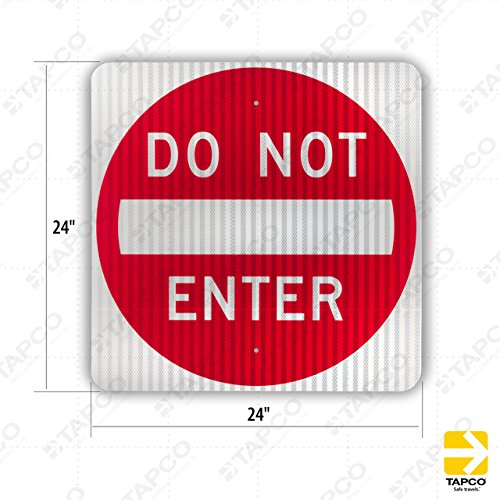 Tapco R5-1 Engineer Grade Prismatic Square Standard Traffic Sign, Legend