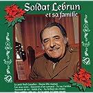 Et Sa Famille by Soldat, Lebrun (2007-01-08)