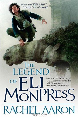 The Legend of Eli Monpress: Aaron, Rachel: 9780316193573: Books - Amazon.ca