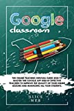 Google Classroom: The Online Teaching Survival