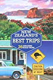 Lonely Planet New Zealand s Best Trips (Travel Guide)