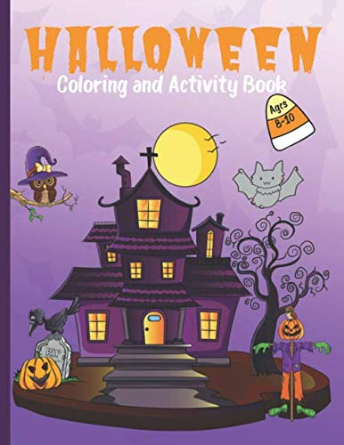 Halloween Colouring Activity (Halloween Coloring and Activity Book for Kids Ages 8-10: Holiday Gift for Children with Maze, Word Search, Puzzles and)