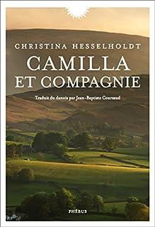 Camilla et compagnie, Hesselholdt, Christina