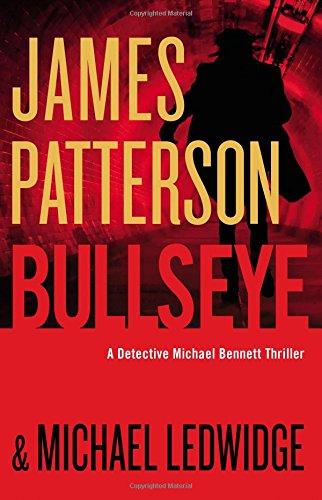 Bullseye by James Patterson, Michael Ledwidge