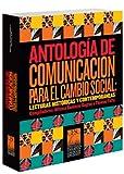Antologia de communicacion para el cambio Social 9780977035731