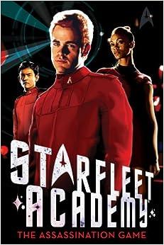 The Assassination Game (Starfleet Academy (Paperback))