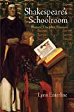 img - for Shakespeare's Schoolroom: Rhetoric, Discipline, Emotion book / textbook / text book
