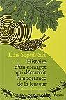 Histoire d'un escargot qui découvrit l'importance de la lenteur par Sepúlveda