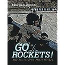 Go Rockets!: Life Lessons from Minor Hockey