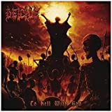 To Hell With God by Deicide (2011-03-01)