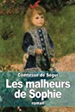 img - for Les malheurs de Sophie (French Edition) by Comtesse de S????????????????????????????????gur (2014-10-30) book / textbook / text book