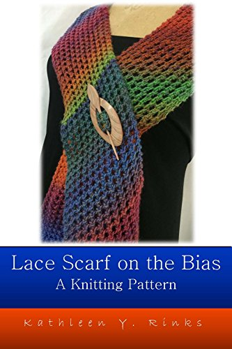 (Lace Scarf Knit On The Bias: Knitting Pattern)