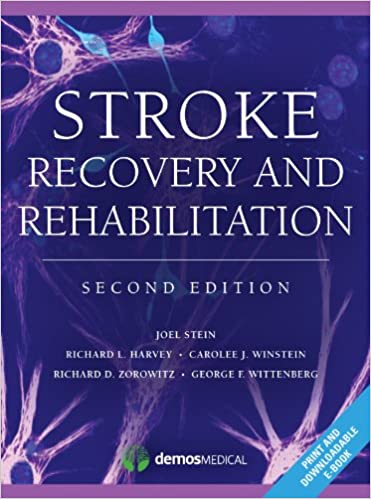 Stroke-recovery-and-rehabilitation-[electronic-resource]-/-edited-by-Joel-Stein-...-[et-al.].