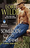 Somebody to Love: A Cupid, Texas Novel by  Lori Wilde in stock, buy online here
