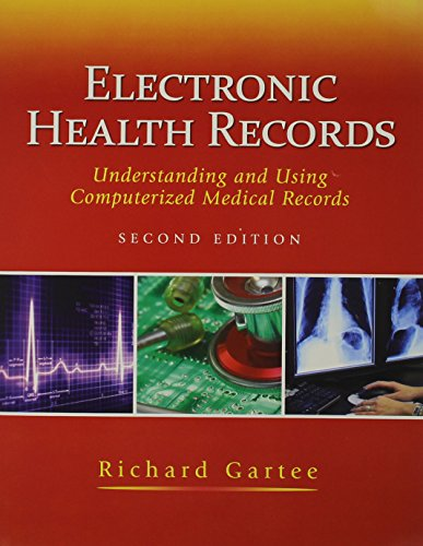 Electronic Health Records: Understanding and Using Computerized Medical Records with Medcin CD (2nd Edition) by Prentice Hall