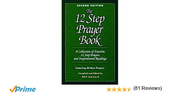 The 12 Step Prayer Book: A Collection of Favorite 12 Step Prayers ...
