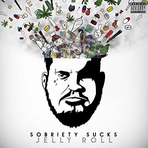 Sobriety Sucks [Explicit]