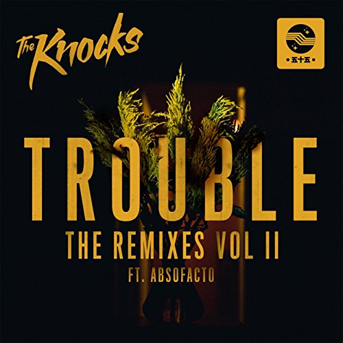 Trouble (Feat. Absofacto) [The...