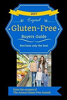 2017 Gluten Free Buyers Guide by [Schieffer, Josh]