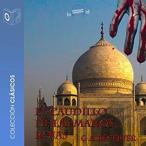 El caudillo de las manos rojas [The Leader of the Red Hand] Audiobook