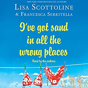 I've Got Sand in All the Wrong Places Audiobook