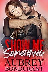 Show Me Something (Something Series Book 5)