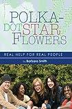 Polka-dot Star Flowers, Barbara Smith, 1419691783