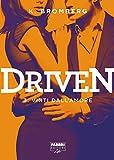 Driven - 3. Vinti dall'amore (Driven (versione italiana)) (Italian Edition)
