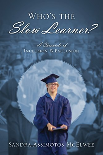 Who's the Slow Learner? A Chronicle of Inclusion and Exclusion (Slow Learner compare prices)