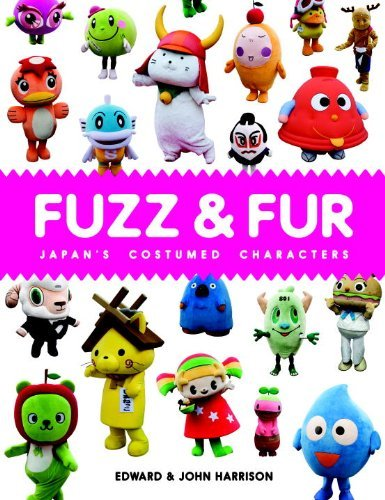 Costumed Characters (Fuzz & Fur: Japan's Costumed Characters by Edward Harrison (7-Mar-2011) Hardcover)
