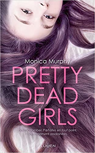 Pretty Dead Girls de Monica Murphy 51rt4JbjAHL._SX309_BO1,204,203,200_